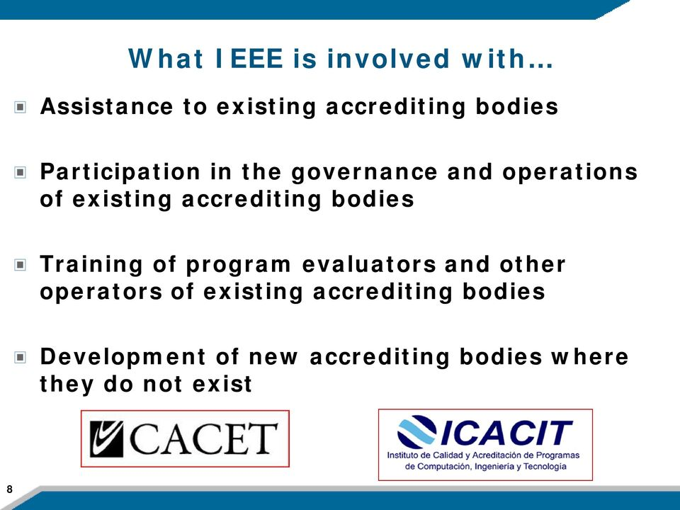 bodies Training of program evaluators and other operators of existing