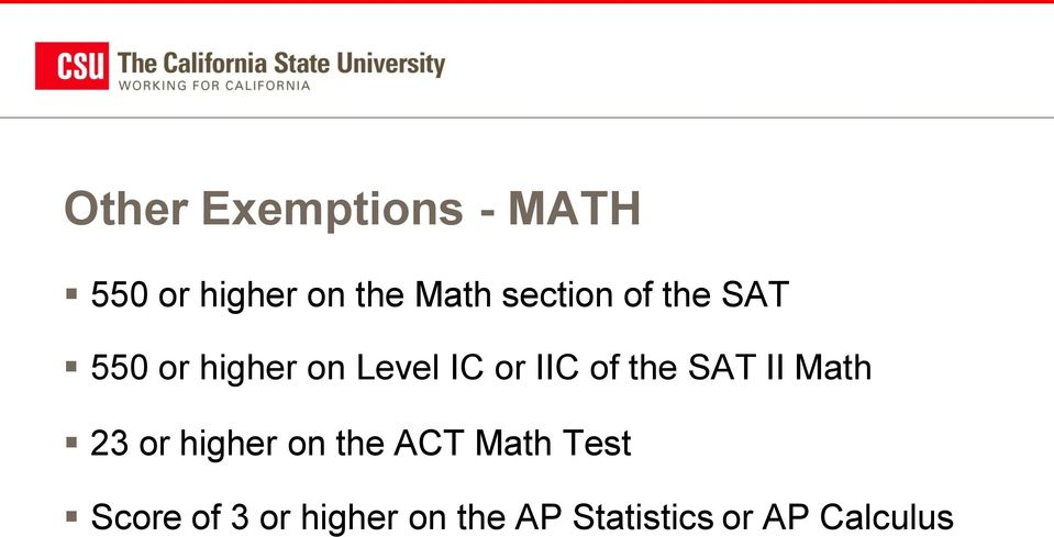 of the SAT II Math 23 or higher on the ACT Math Test