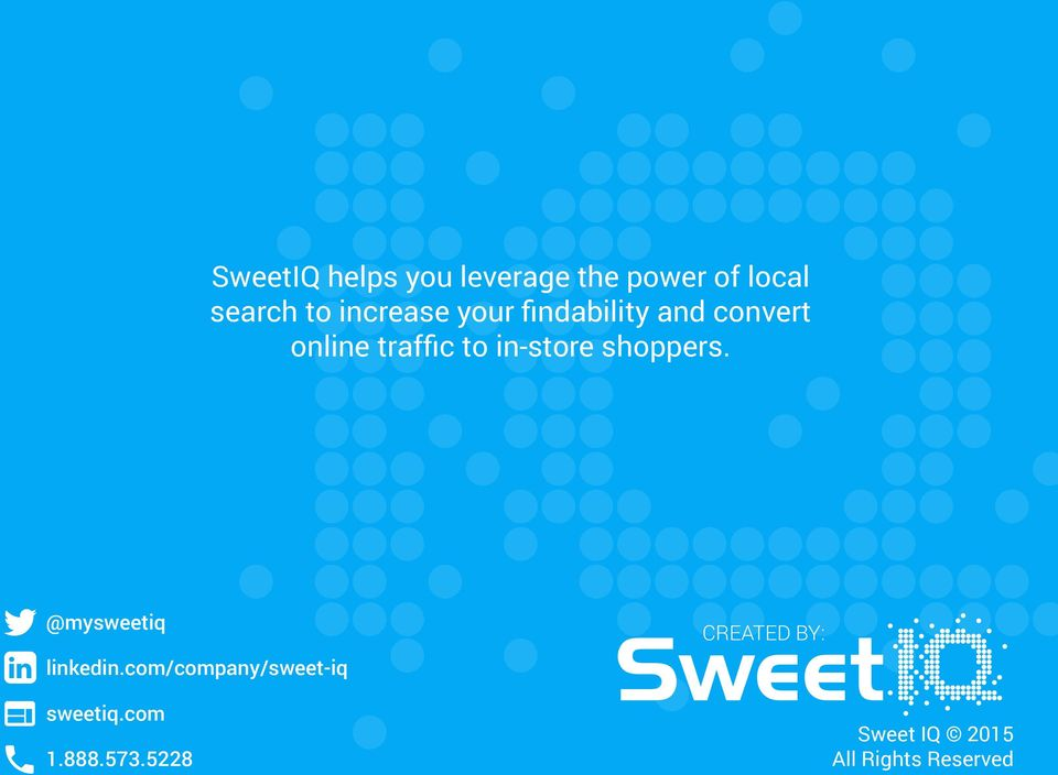 in-store shoppers. @mysweetiq linkedin.