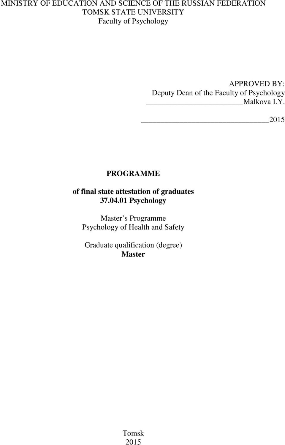 Y. 2015 PROGRAMME of final state attestation of graduates 37.04.