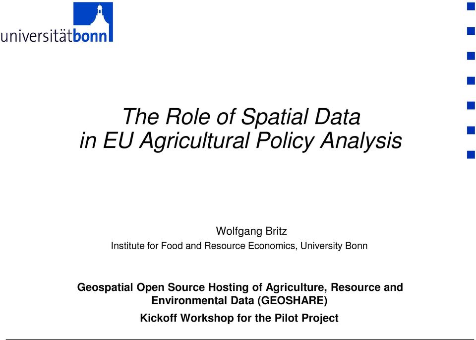 University Bonn Geospatial Open Source Hosting of Agriculture,