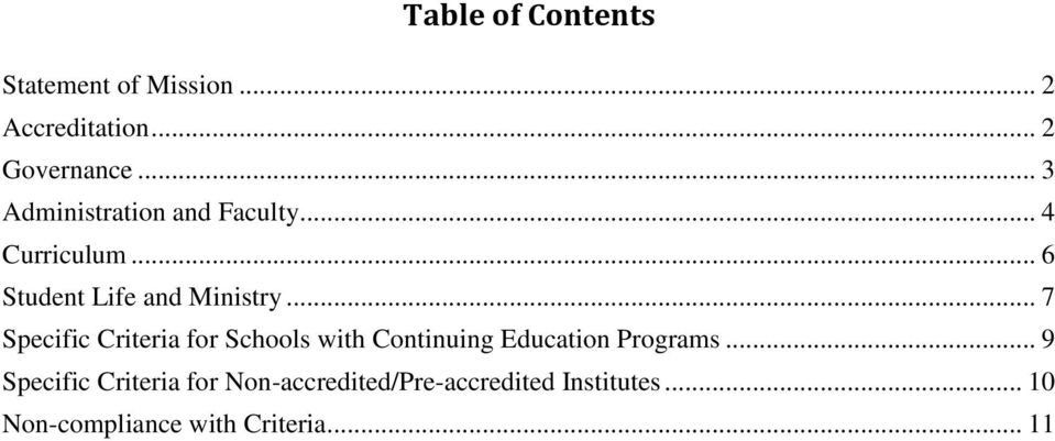 .. 7 Specific Criteria for Schools with Continuing Education Programs.