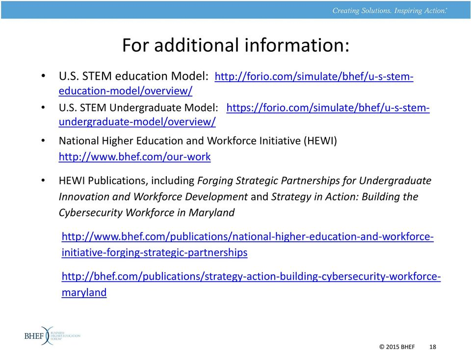 u s stemeducation model/overview/ National Higher Education and Workforce Initiative (HEWI) http://www.bhef.