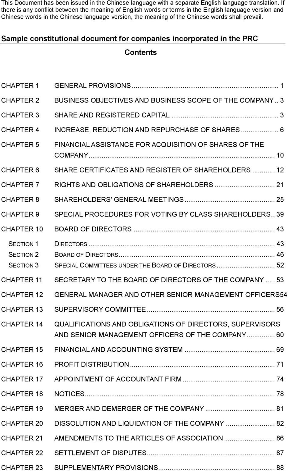 prevail. Sample constitutional document for companies incorporated in the PRC Contents CHAPTER 1 GENERAL PROVISIONS... 1 CHAPTER 2 BUSINESS OBJECTIVES AND BUSINESS SCOPE OF THE COMPANY.