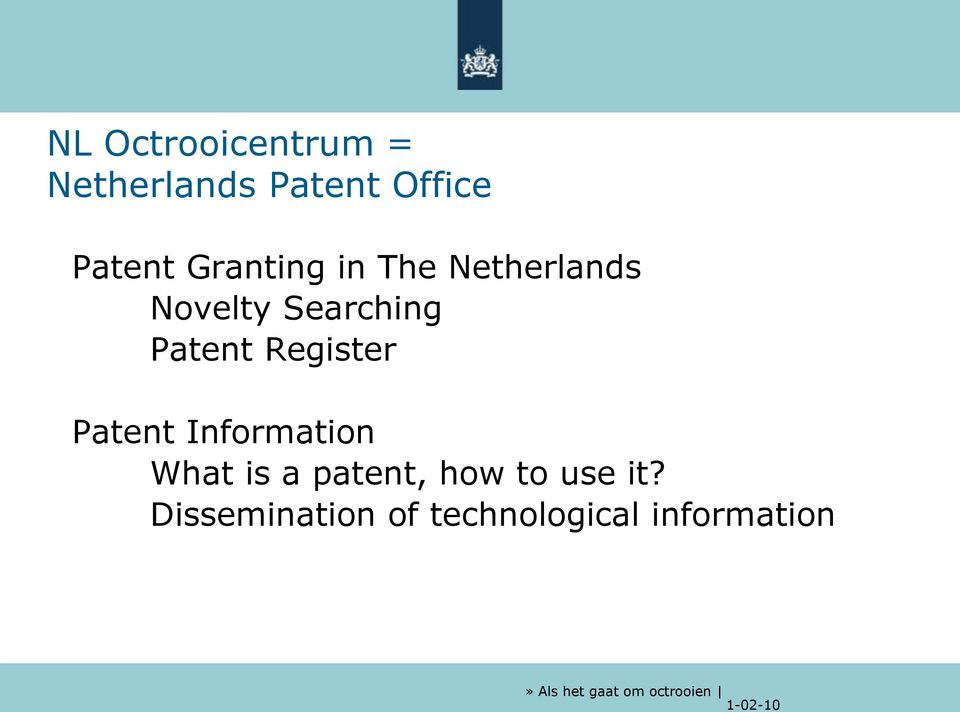 Register Patent Information What is a patent, how to