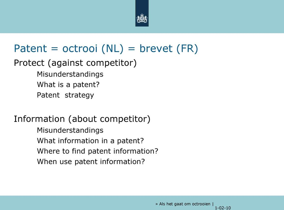 Patent strategy Information (about competitor) Misunderstandings