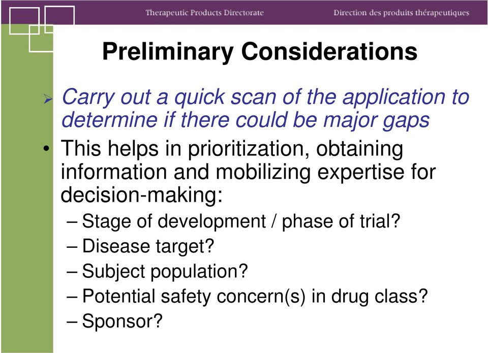 mobilizing expertise for decision-making: Stage of development / phase of trial?