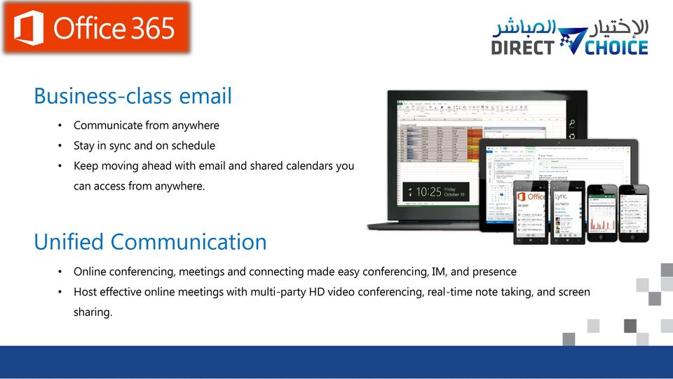 Unified Communication Online conferencing, meetings and connecting made easy conferencing, IM,
