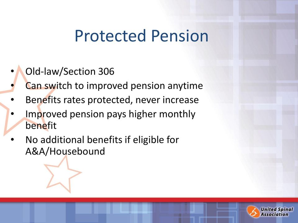 never increase Improved pension pays higher monthly