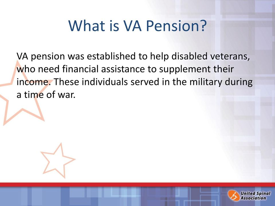 veterans, who need financial assistance to