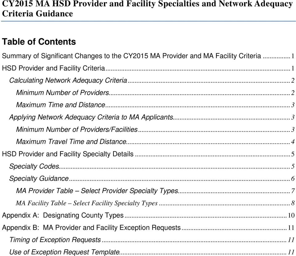 .. 3 Applying Network Adequacy Criteria to MA Applicants... 3 Minimum Number of Providers/Facilities... 3 Maximum Travel Time and Distance... 4 HSD Provider and Facility Specialty Details.