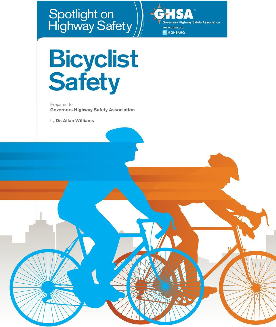 org @GHSAHQ Bicyclist Safety Prepared for Governors