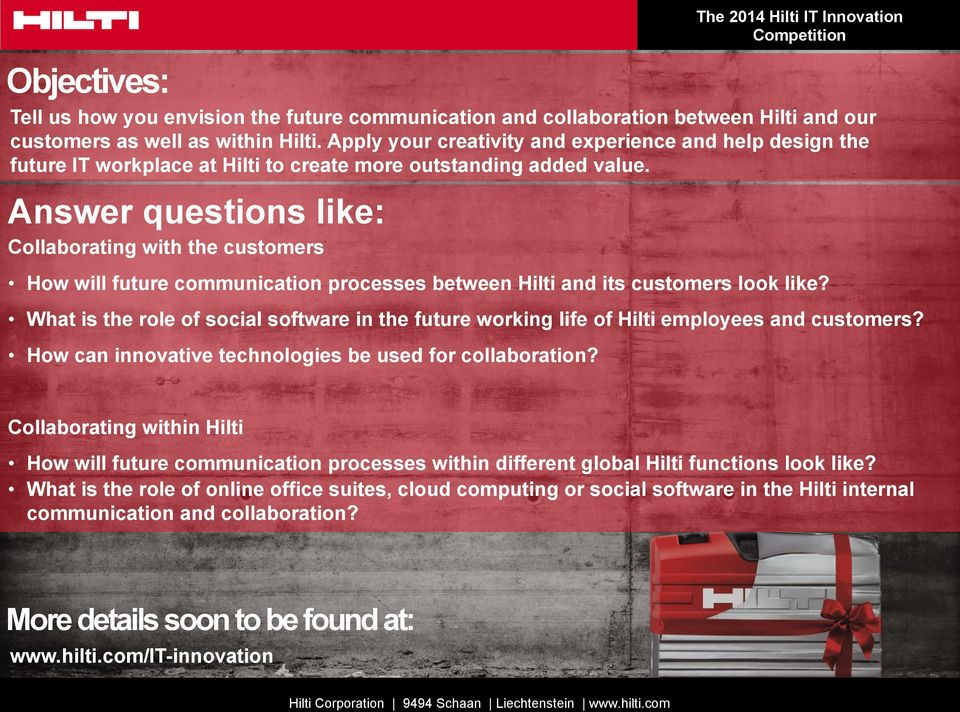 Answer questions like: Collaborating with the customers How will future communication processes between Hilti and its customers look like?
