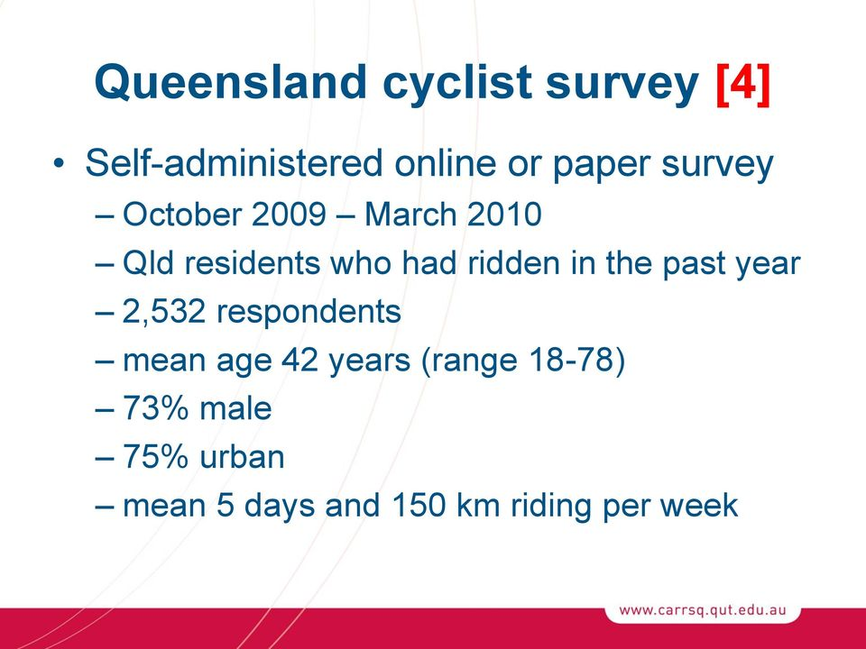ridden in the past year 2,532 respondents mean age 42 years