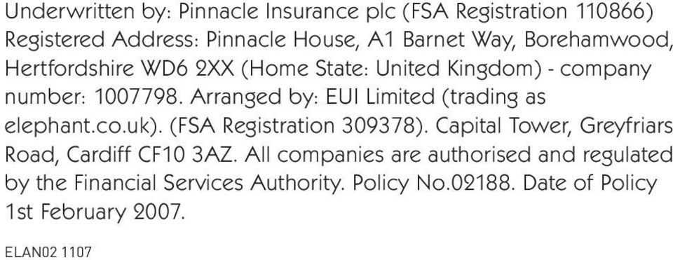 Arranged by: EUI Limited (trading as elephant.co.uk). (FSA Registration 309378).