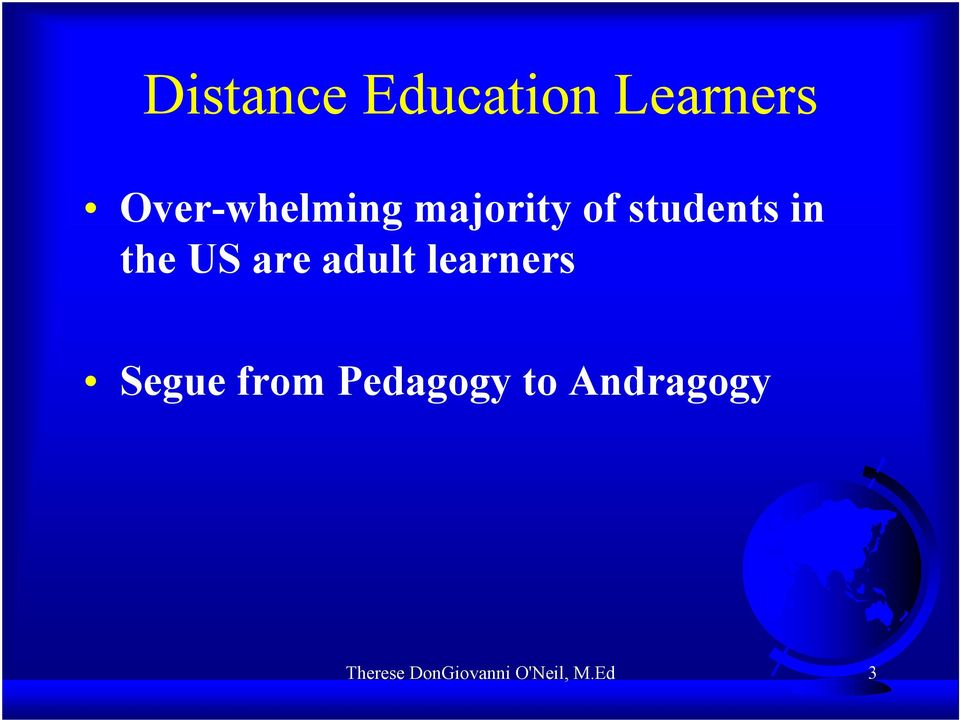 the US are adult learners Segue from