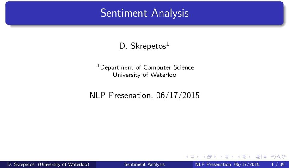 University of Waterloo NLP Presenation, 06/17/2015 D.