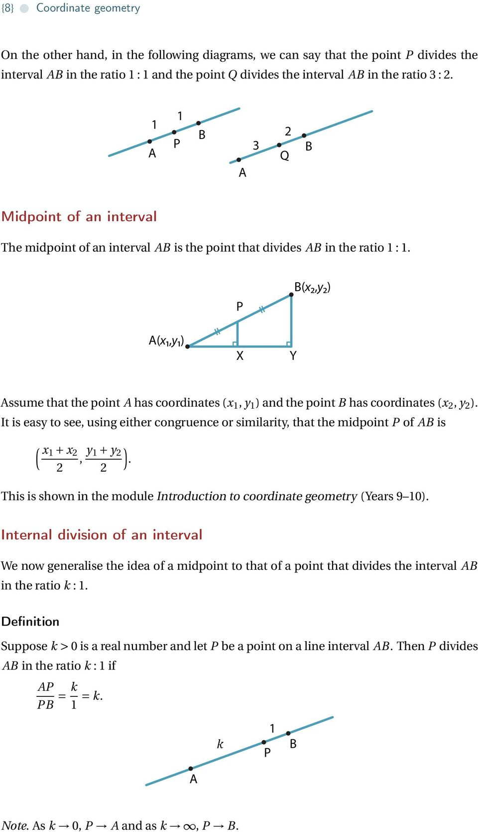 A(1,1) P X Y B(,) Assume that the point A has coordinates ( 1, 1 ) and the point B has coordinates (, ).