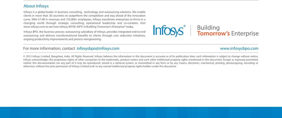 4B in revenues and 155,000+ employees, Infosys transforms enterprises to thrive in a changing world through strategic consulting, operational leadership and co-creation. Visit www.infosys.