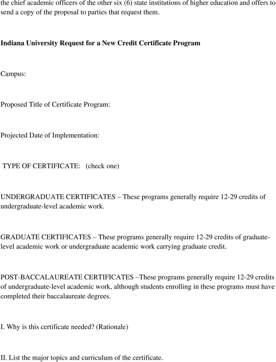 CERTIFICATES These programs generally require 12-29 credits of undergraduate-level academic work.