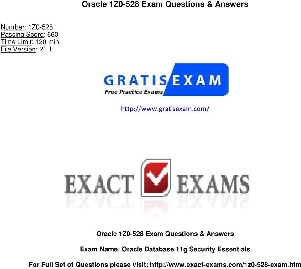 com/ Oracle 1Z0-528 Exam Questions & Answers Exam Name: Oracle Database 11g