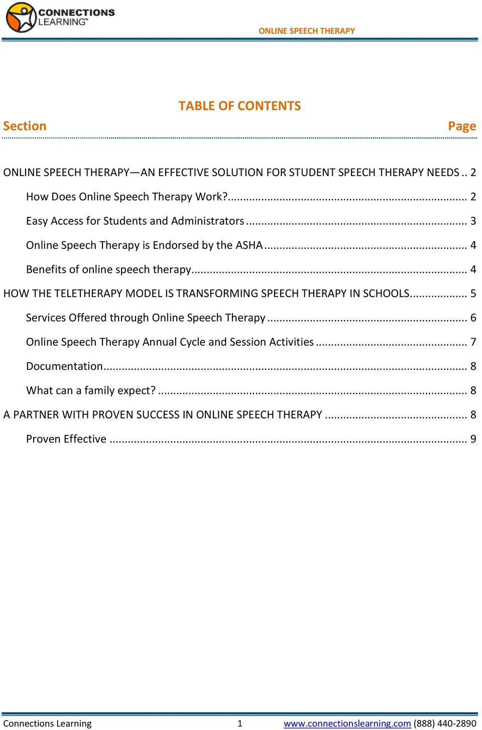 .. 4 HOW THE TELETHERAPY MODEL IS TRANSFORMING SPEECH THERAPY IN SCHOOLS... 5 Services Offered through Online Speech Therapy.