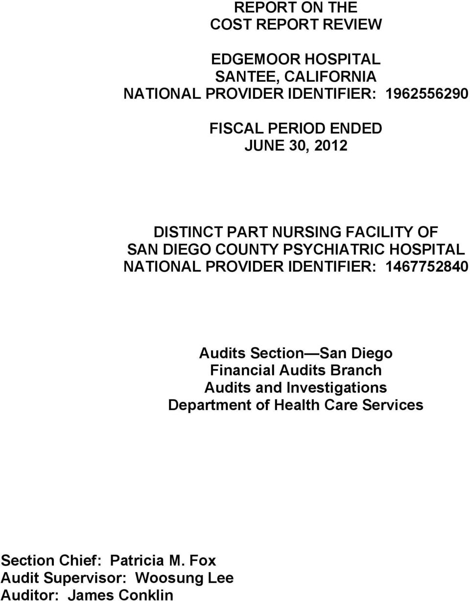NATIONAL PROVIDER IDENTIFIER: 146775284 Audits Section San Diego Financial Audits Branch Audits and