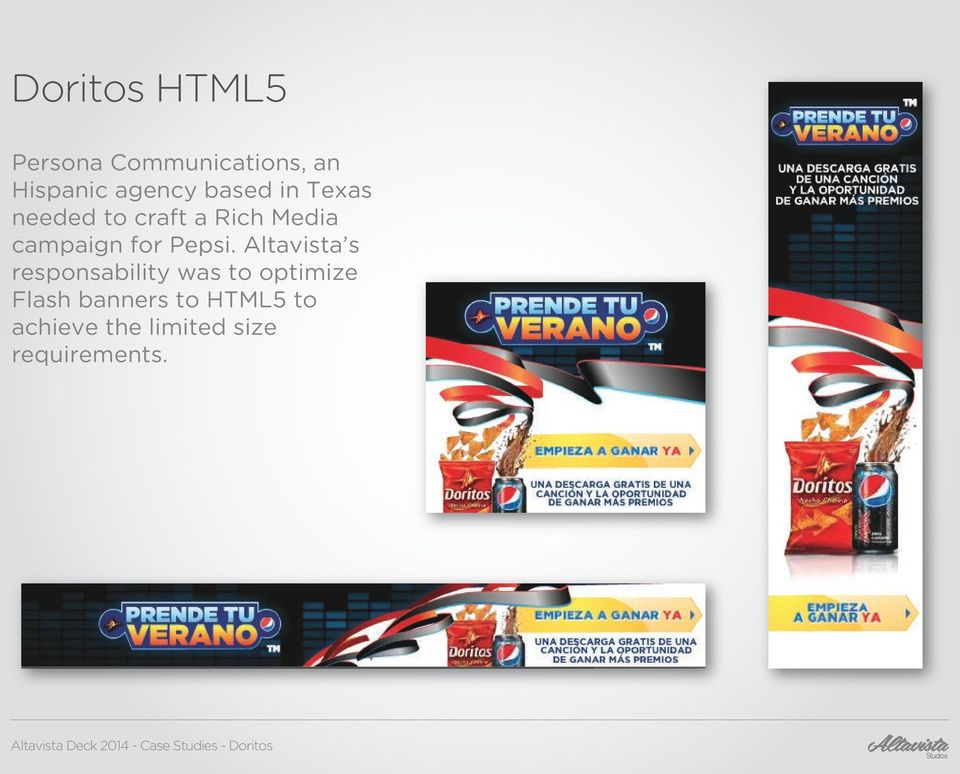 Altavista s responsability was to optimize Flash banners to HTML5 to