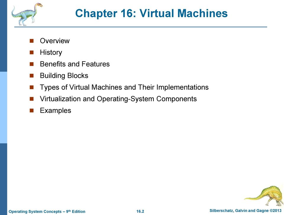 and Their Implementations Virtualization and
