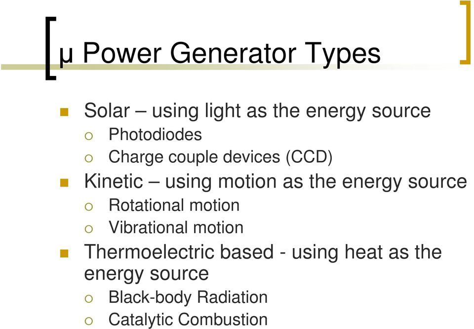 energy source Rotational motion Vibrational motion Thermoelectric