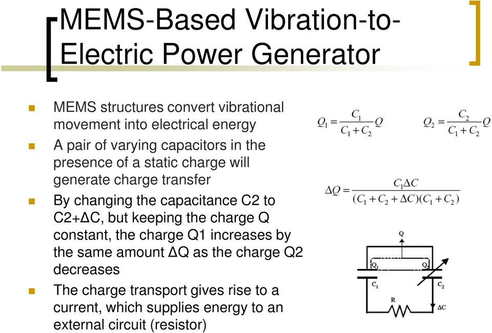 the capacitance C2 to C2+ C, but keeping the charge Q constant, the charge Q1 increases by the same amount Q as the