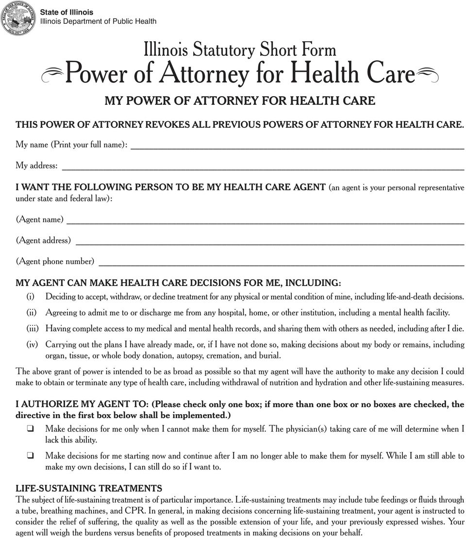 My name (Print your full name): My address: I WANT THE FOLLOWING PERSON TO BE MY HEALTH CARE AGENT (an agent is your personal representative under state and federal law): (Agent name) (Agent address)
