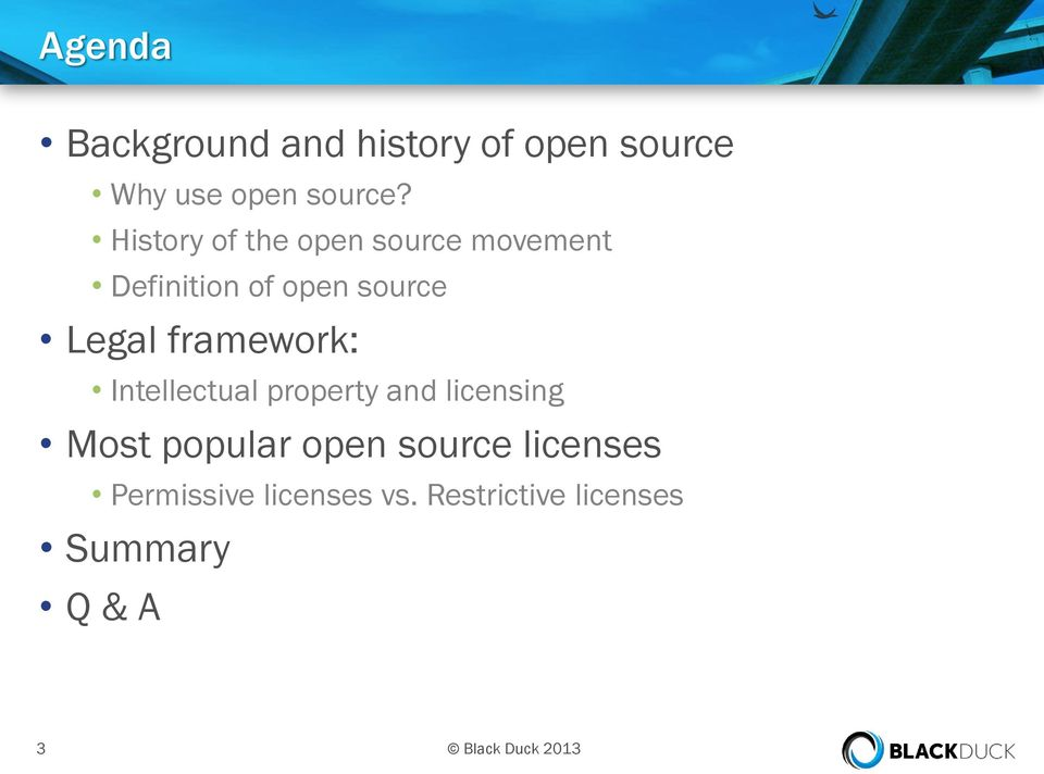 framework: Intellectual property and licensing Most popular open source