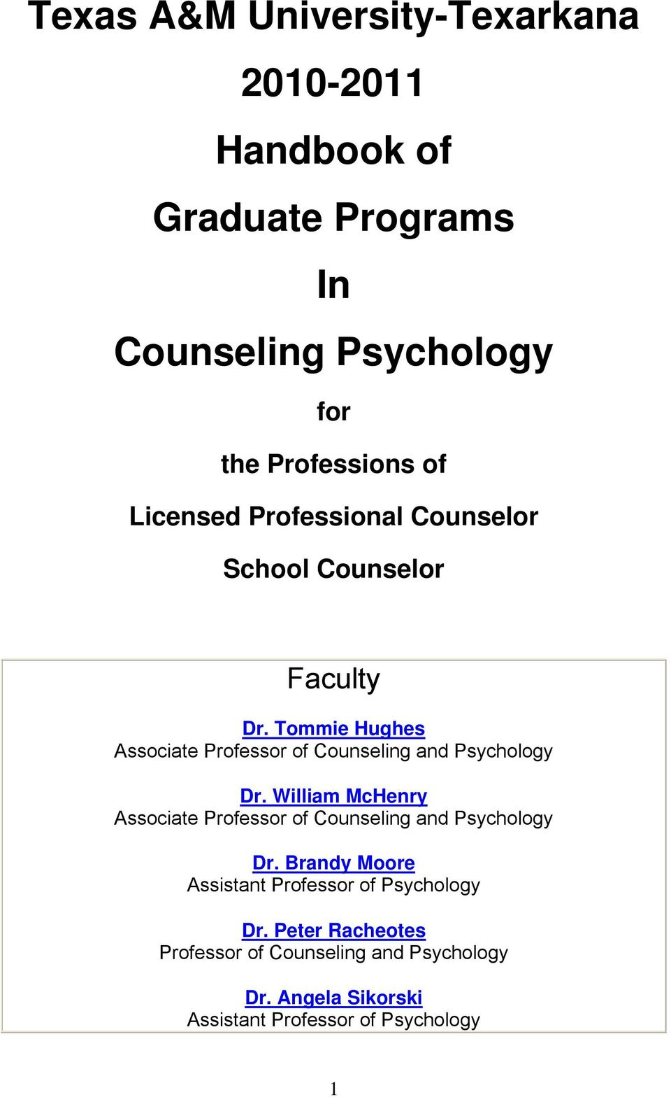 Tommie Hughes Associate Professor of Counseling and Psychology Dr.