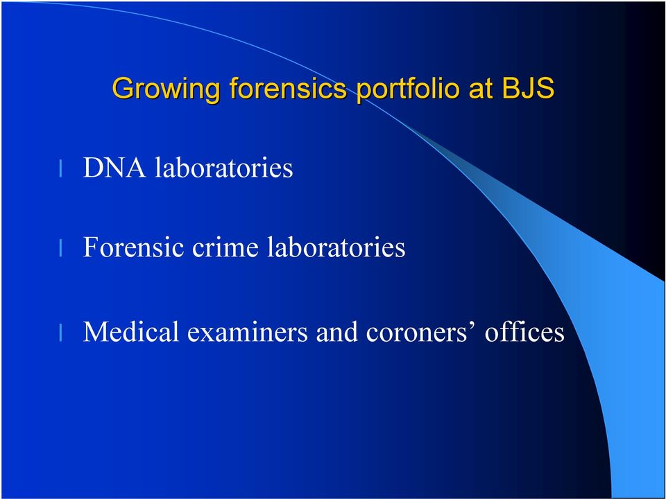 Forensic crime laboratories