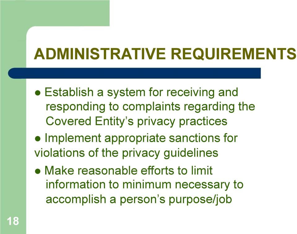 appropriate sanctions for violations of the privacy guidelines Make reasonable