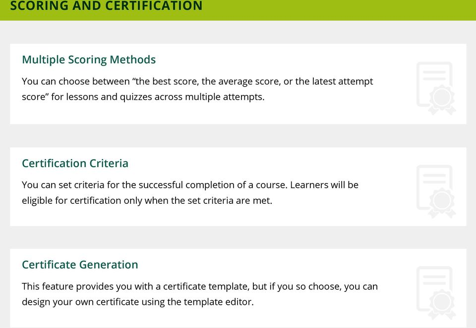 Certification Criteria You can set criteria for the successful completion of a course.