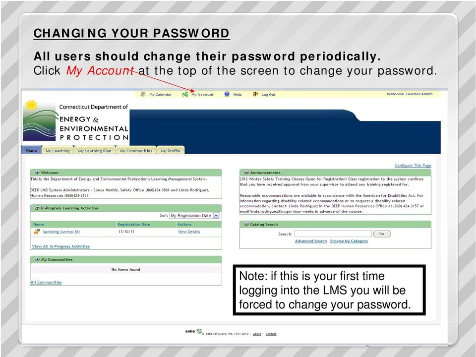 screen to change your password.