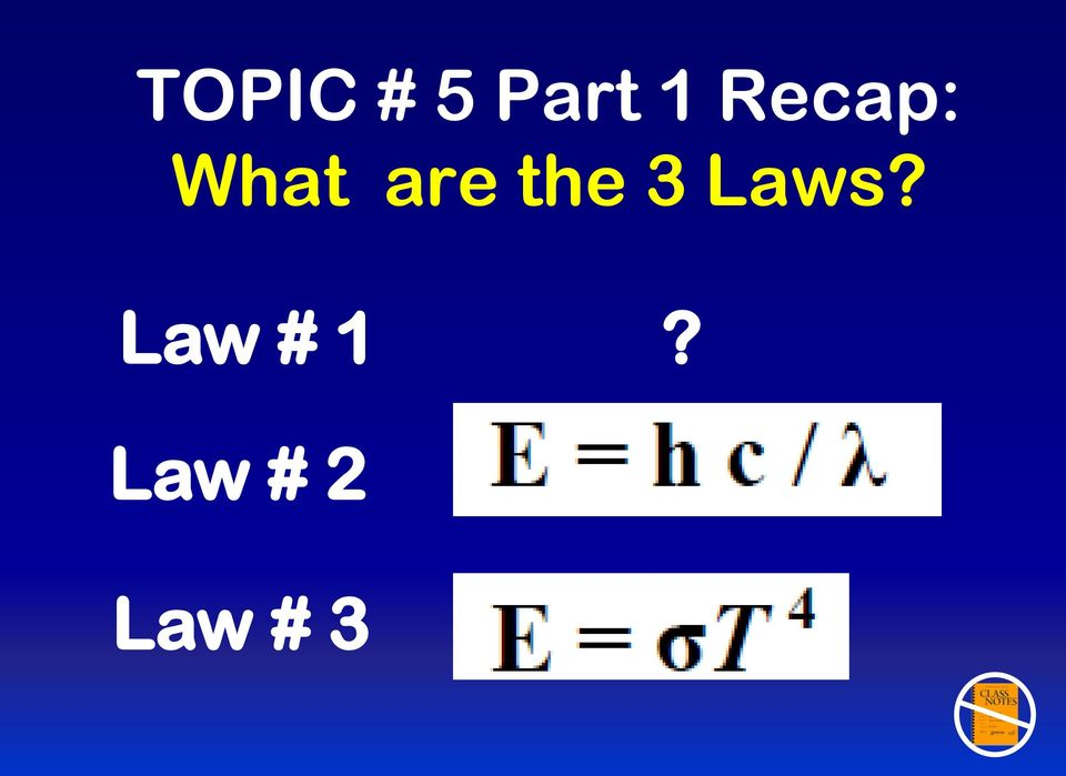 the 3 Laws?