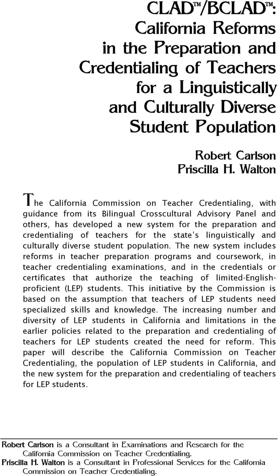 of teachers for the state s linguistically and culturally diverse student population.