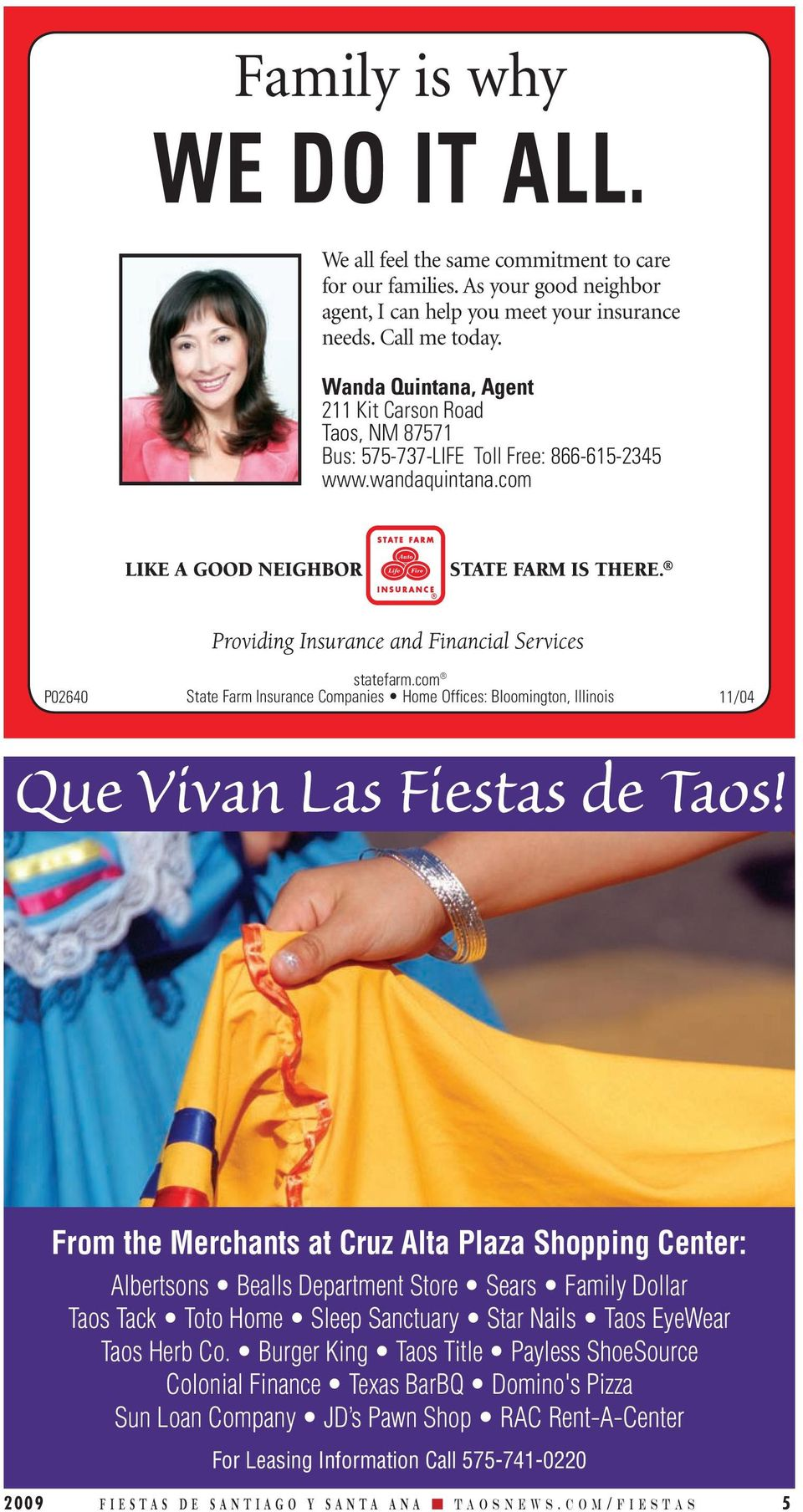 com P02640 State Farm Insurance Companies Home Offices: Bloomington, Illinois 11/04 Que Vivan Las Fiestas de Taos!