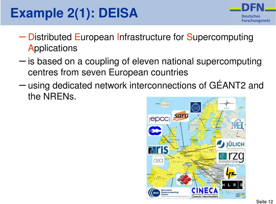 national supercomputing centres from seven European countries