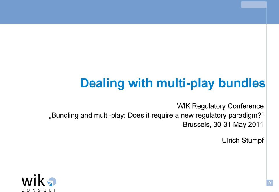 multi-play: Does it require a new