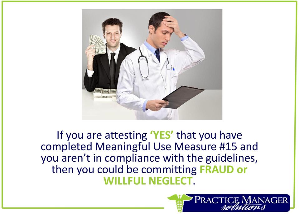aren t in compliance with the guidelines,
