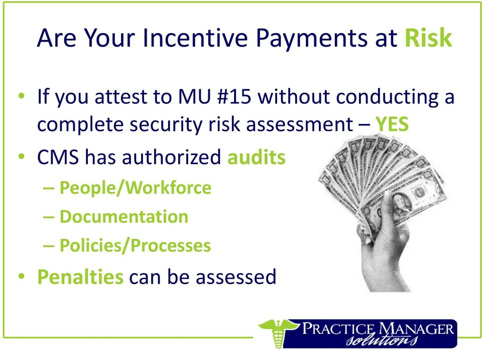 assessment YES CMS has authorized audits