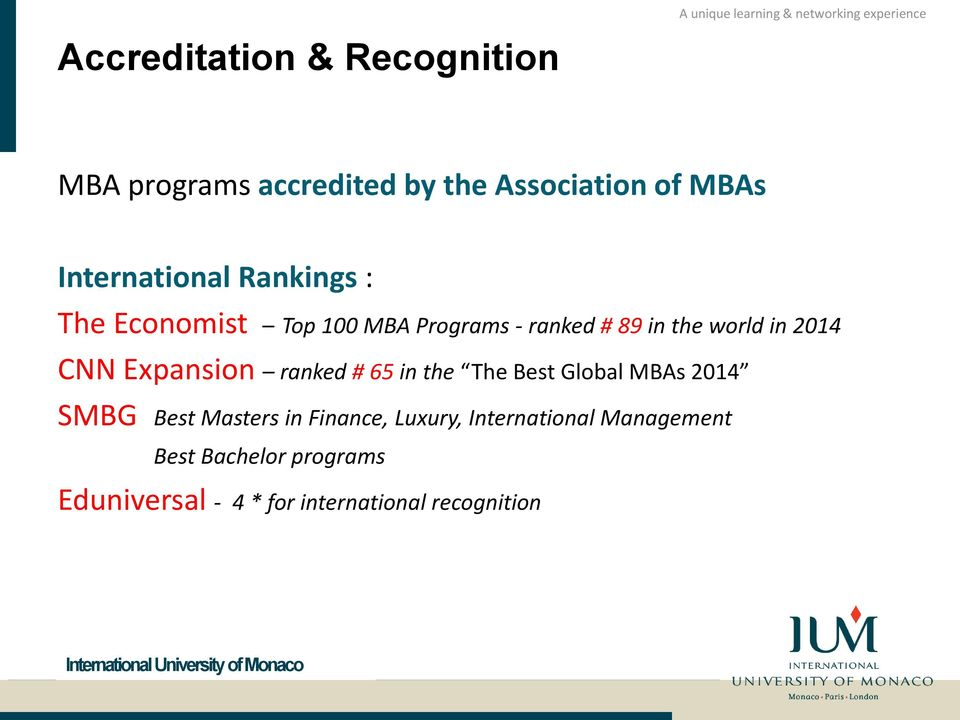 2014 CNN Expansion ranked # 65 in the The Best Global MBAs 2014 SMBG Best Masters in