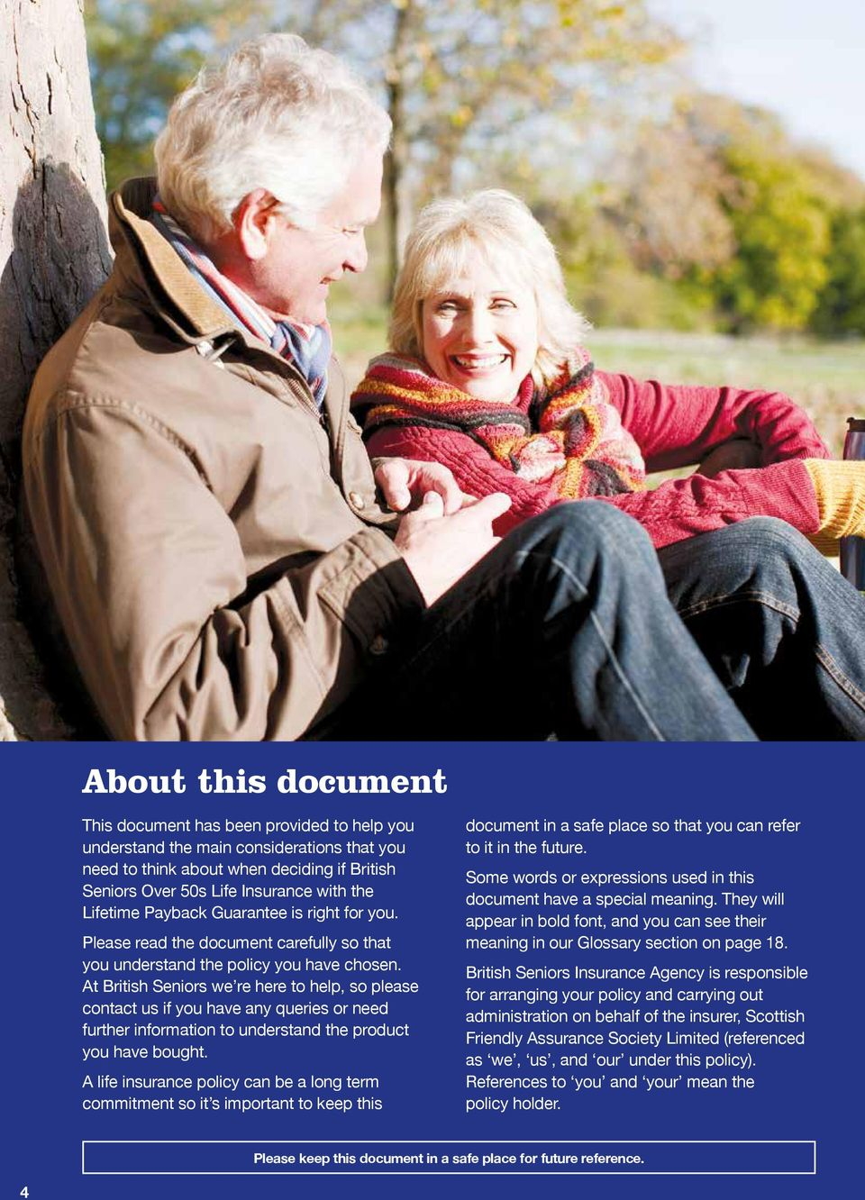 At British Seniors we re here to help, so please contact us if you have any queries or need further information to understand the product you have bought.