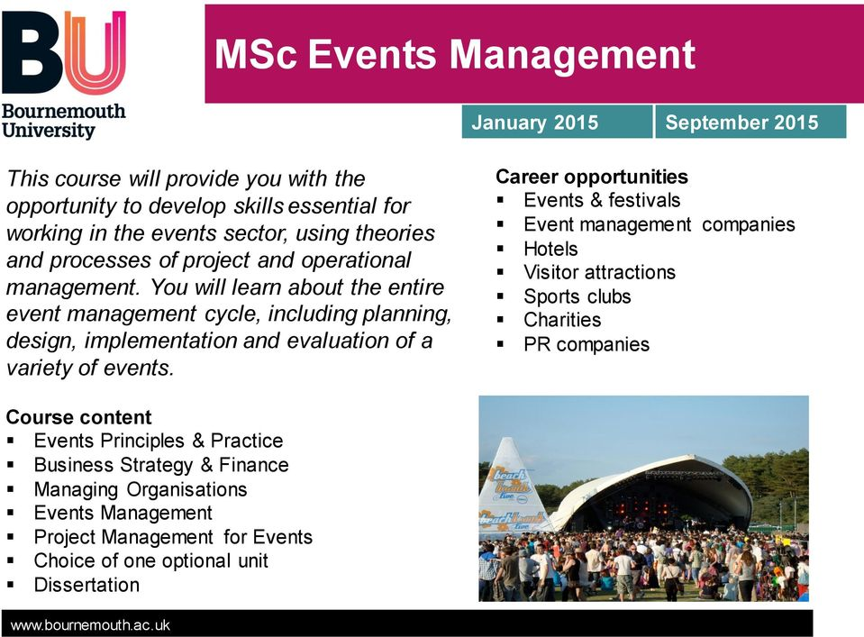 You will learn about the entire event management cycle, including planning, design, implementation and evaluation of a variety of events.