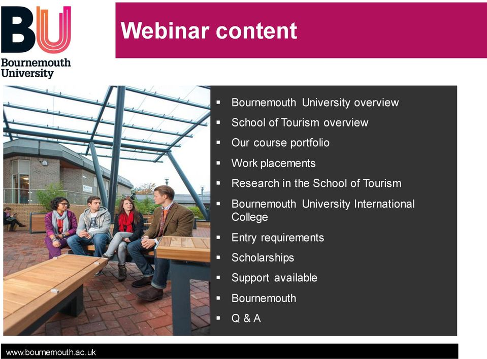 in the School of Tourism Bournemouth University International