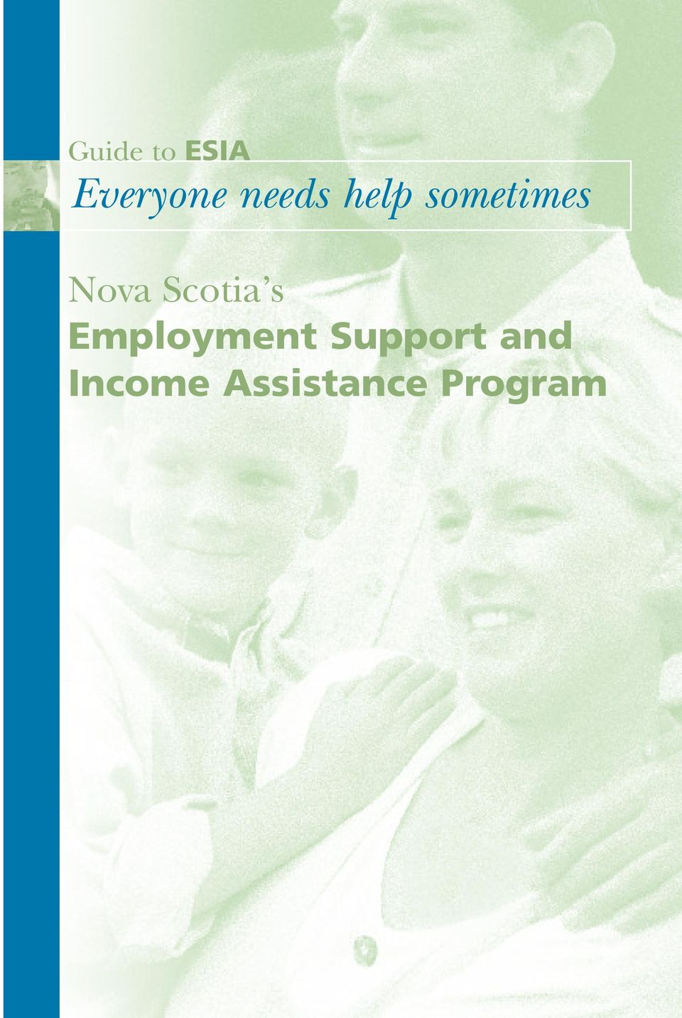 Employment Support and Income Assistance Program Nova